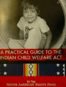 A Practical Guide to the Indian Child Welfare Act