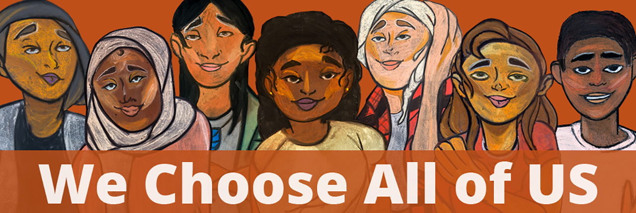 We Choose All of Us Campaign