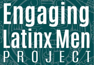 Engaging Latinx Men Project Logo