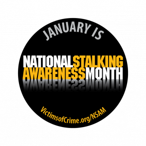 January is National Stalking Awareness Month Button
