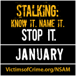 Stalking: Know It. Name It. Stop It.