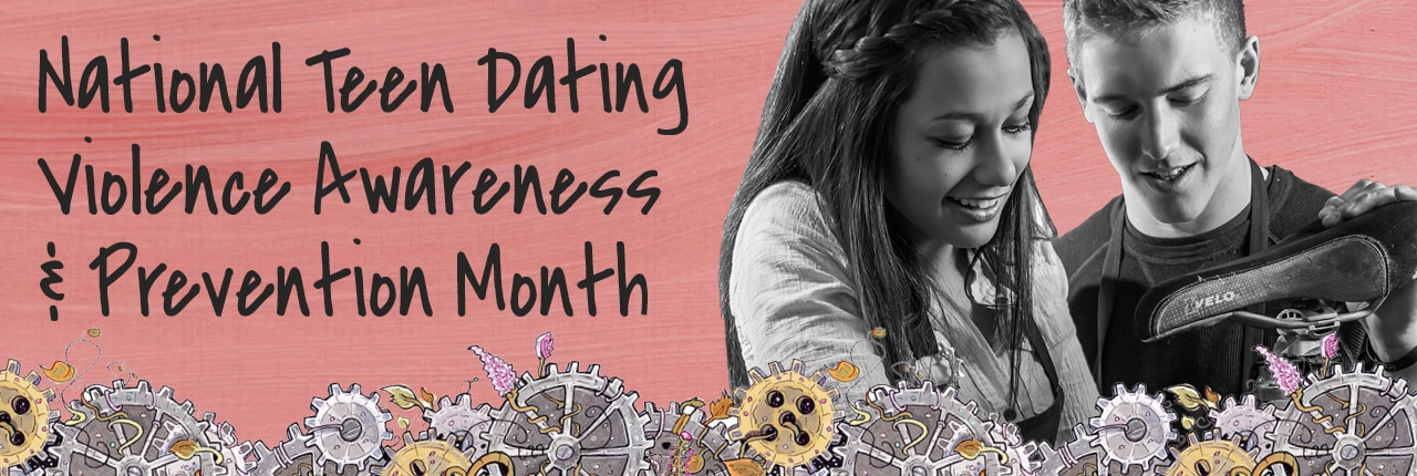 National Teen Dating Violence Awareness & Prevention Month banner